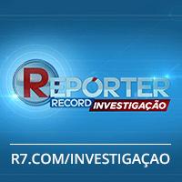 Repórter Record Investigação – Notícias e denúncias – Rede Record
